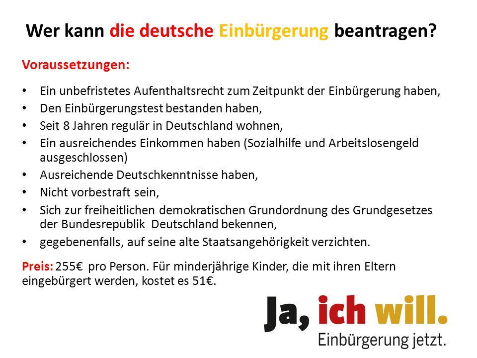 Wer kann die deutsche Einbürgerung beantragen