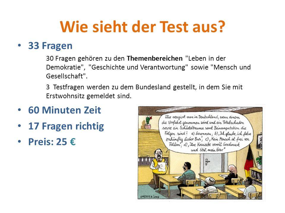 Wie sieht der Test aus 33 Fragen 60 Minuten Zeit 17 Fragen richtig