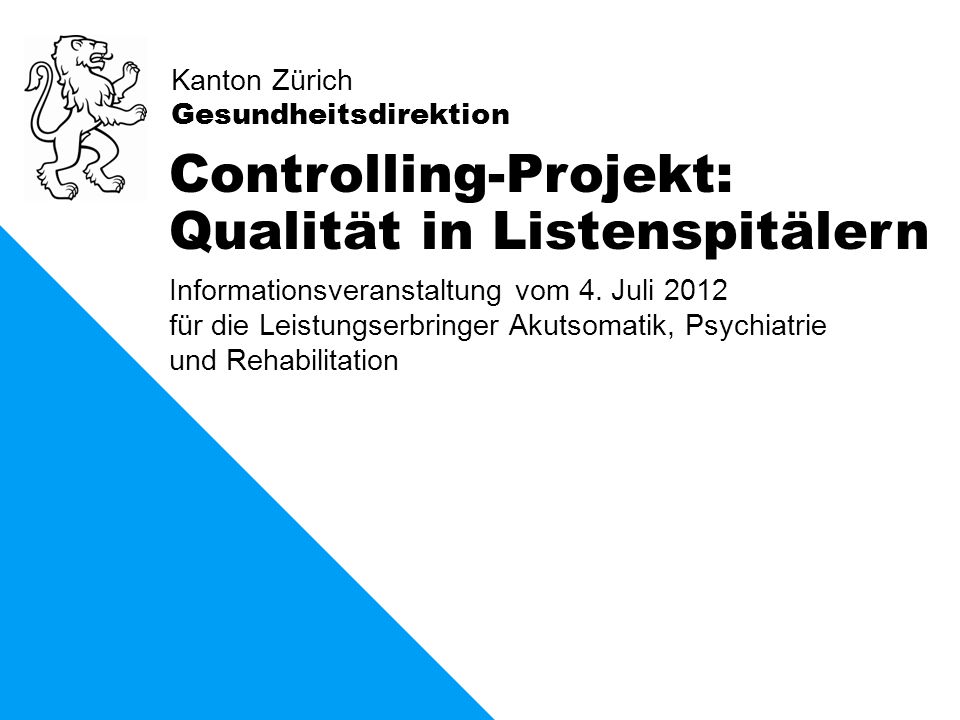 Controlling-Projekt: Qualität in Listenspitälern