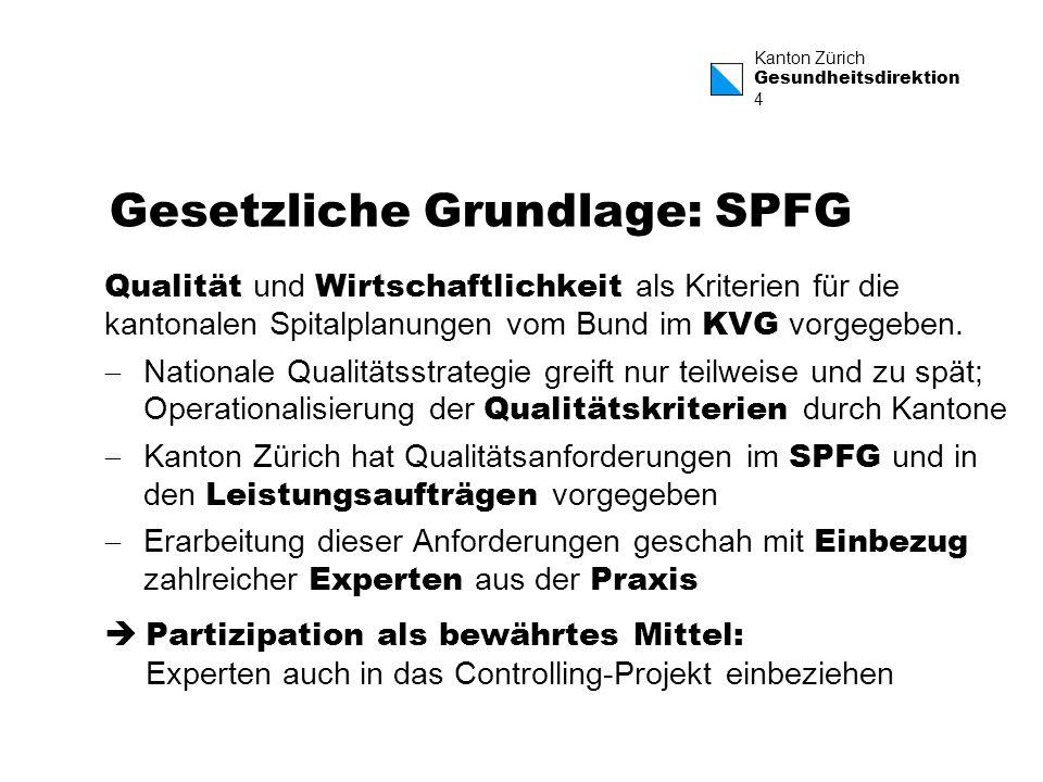 Gesetzliche Grundlage: SPFG
