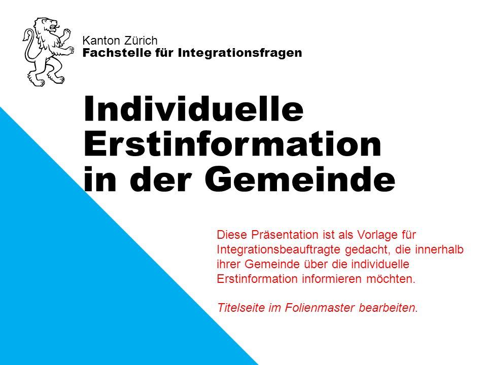 Diese Präsentation ist als Vorlage für Integrationsbeauftragte gedacht, die innerhalb ihrer Gemeinde über die individuelle Erstinformation informieren möchten.