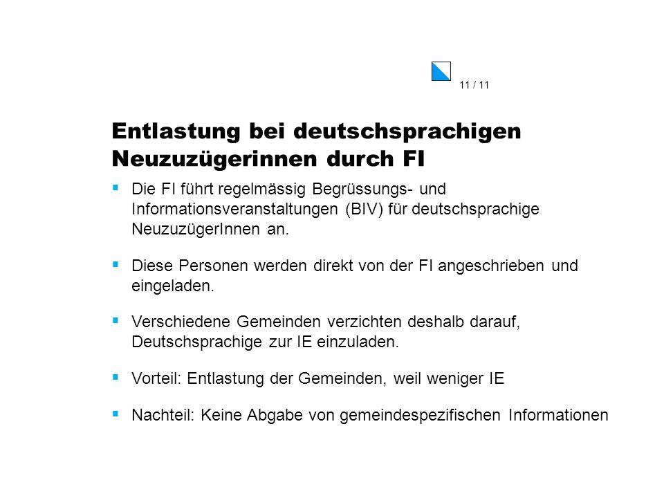 Entlastung bei deutschsprachigen Neuzuzügerinnen durch FI