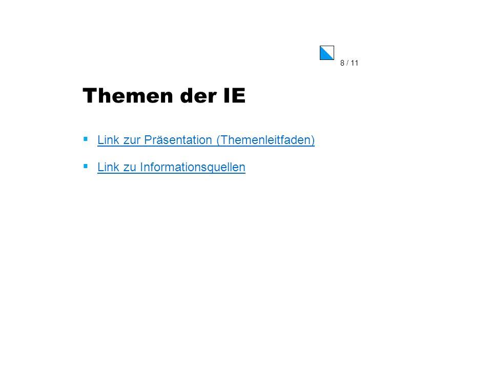 Themen der IE Link zur Präsentation (Themenleitfaden)