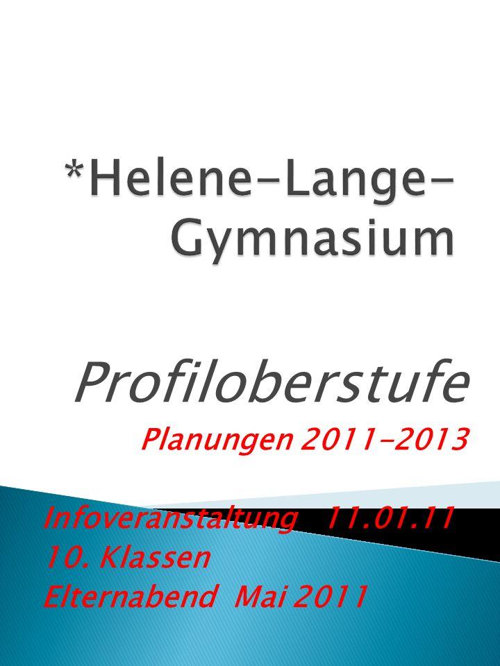 *Helene-Lange-Gymnasium