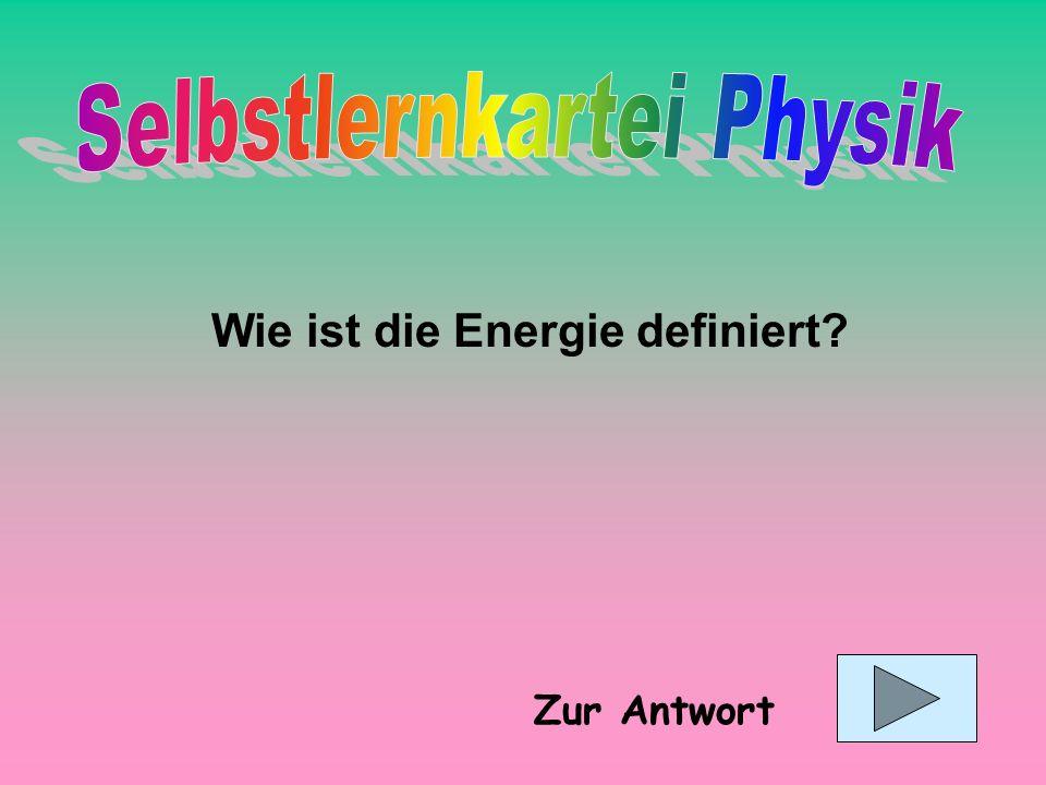 Wie ist die Energie definiert