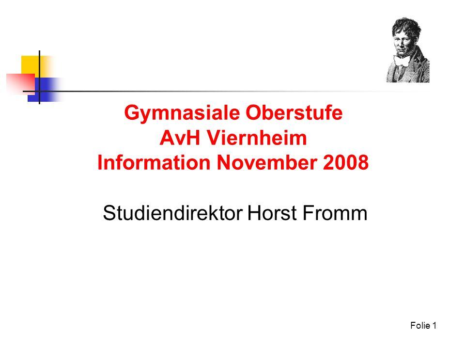 Gymnasiale Oberstufe AvH Viernheim Information November 2008