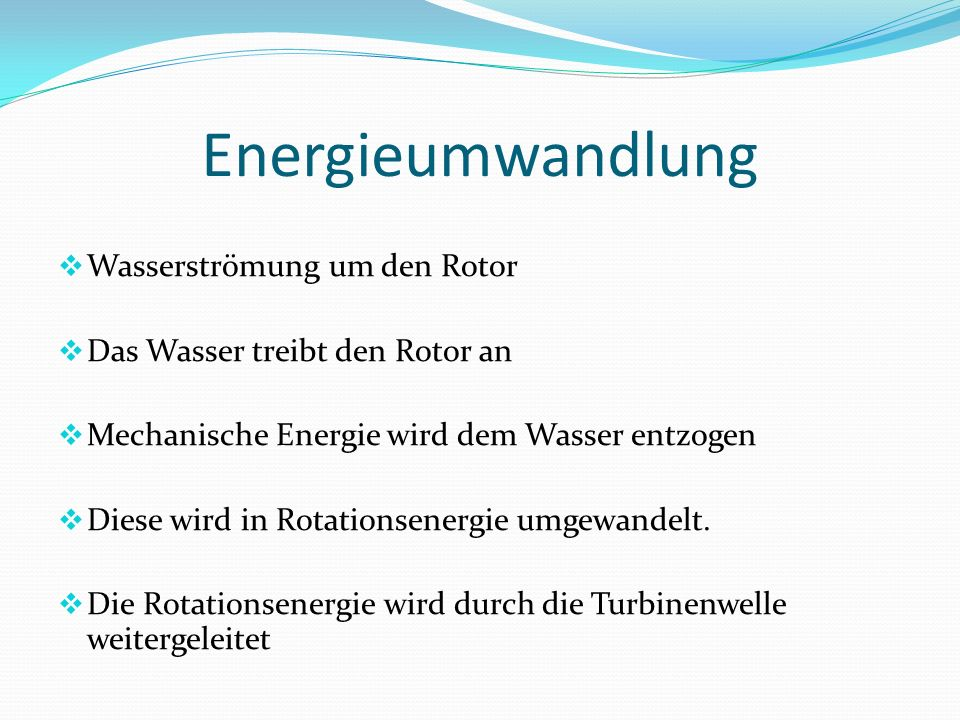 Energieumwandlung Wasserströmung um den Rotor
