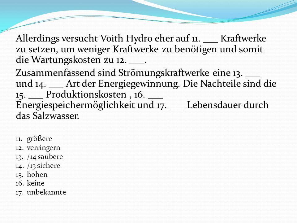 Allerdings versucht Voith Hydro eher auf 11
