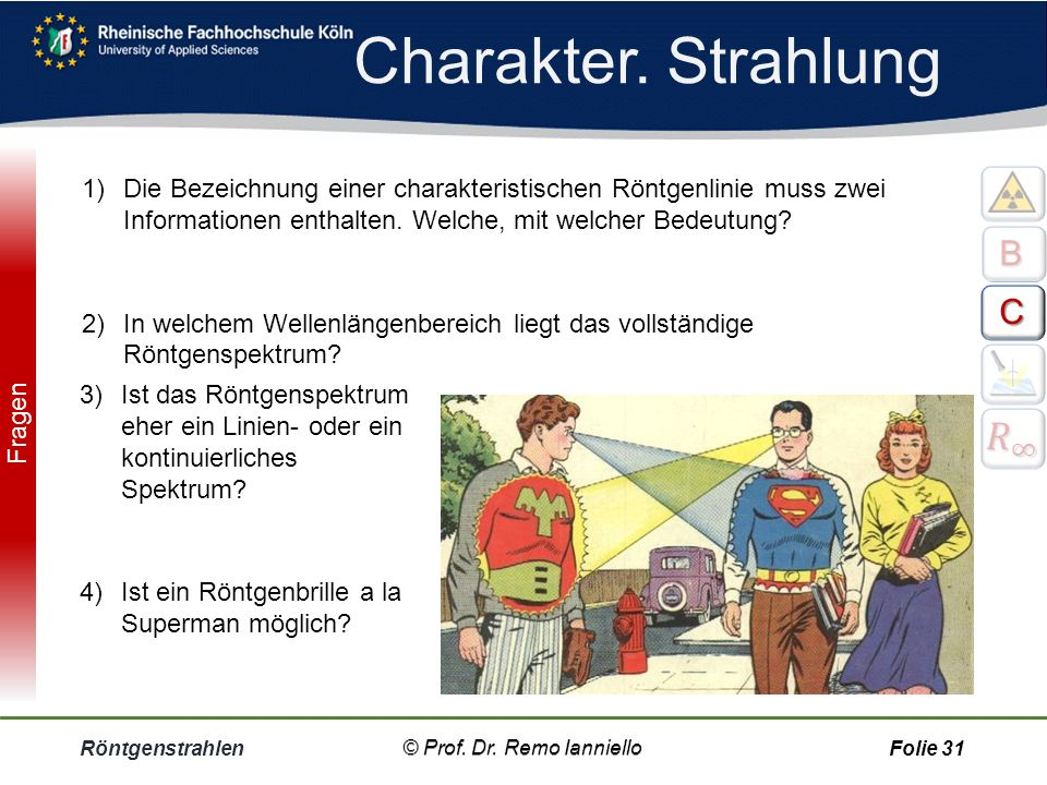 Charakter. Strahlung 𝑅 ∞ B C