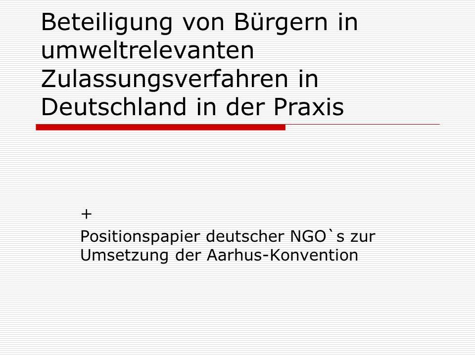 + Positionspapier deutscher NGO`s zur Umsetzung der Aarhus-Konvention