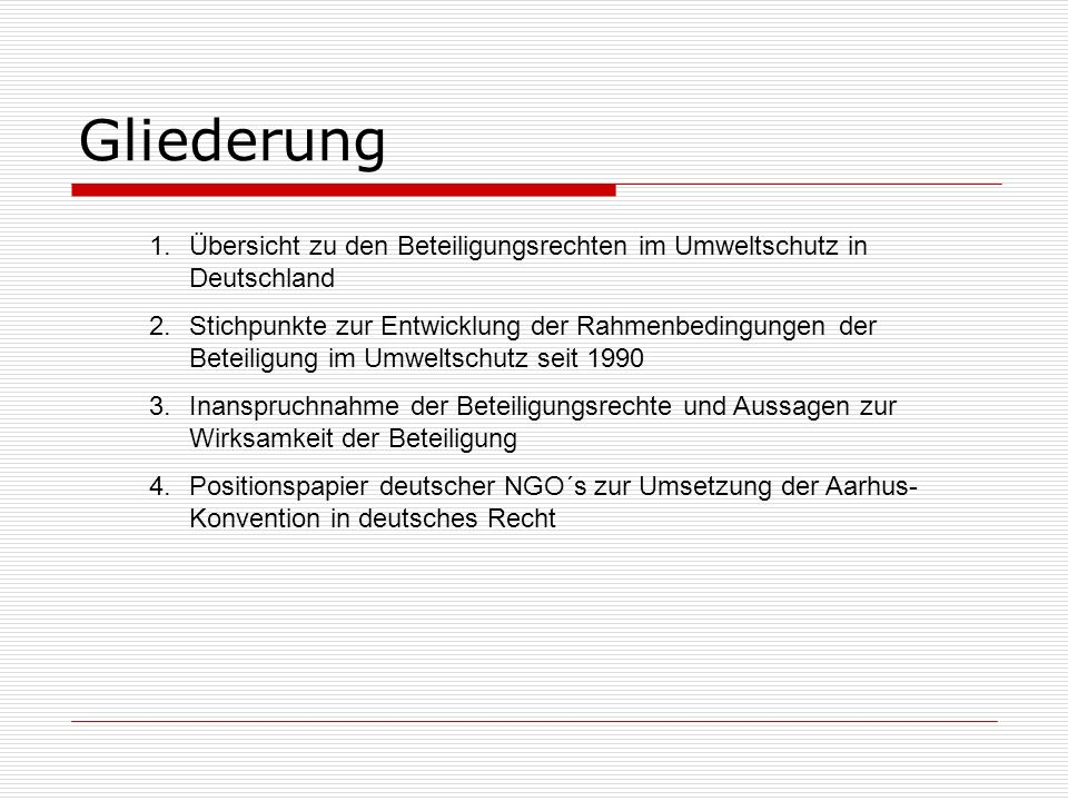 Gliederung Übersicht zu den Beteiligungsrechten im Umweltschutz in Deutschland.