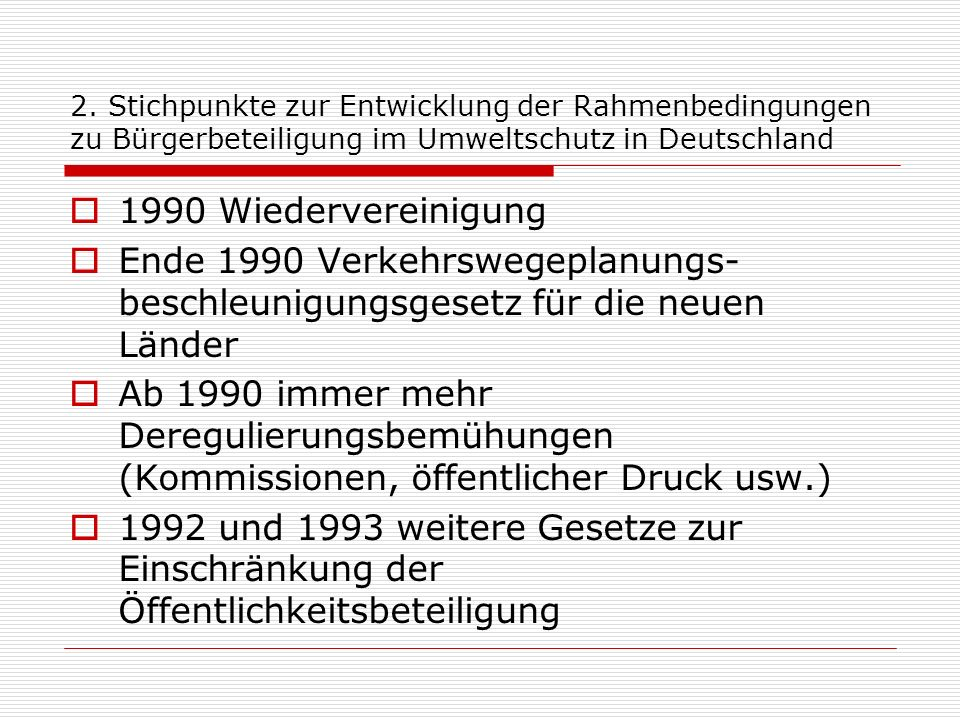 2. Stichpunkte zur Entwicklung der Rahmenbedingungen zu Bürgerbeteiligung im Umweltschutz in Deutschland