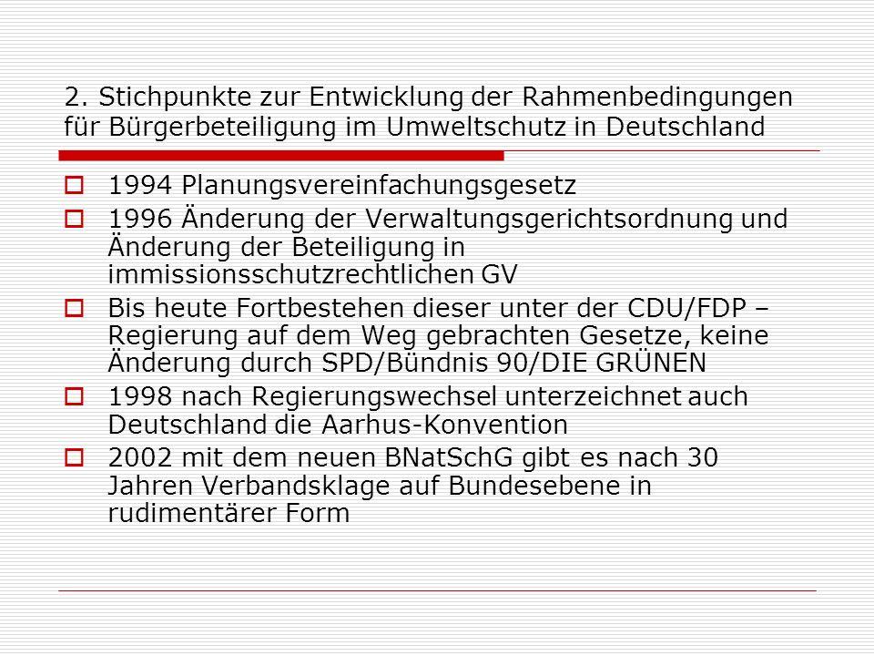 2. Stichpunkte zur Entwicklung der Rahmenbedingungen für Bürgerbeteiligung im Umweltschutz in Deutschland