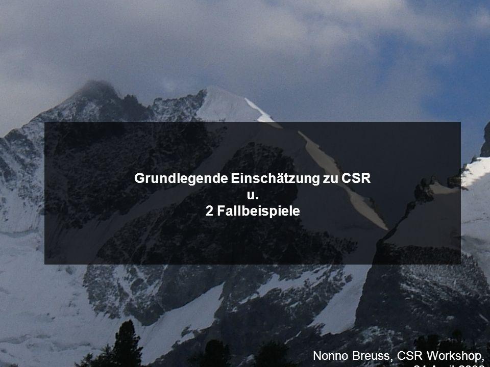 Grundlegende Einschätzung zu CSR u. 2 Fallbeispiele