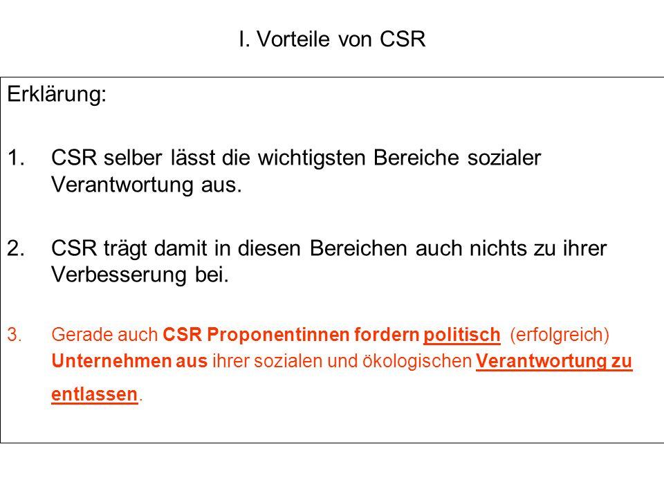 CSR selber lässt die wichtigsten Bereiche sozialer Verantwortung aus.