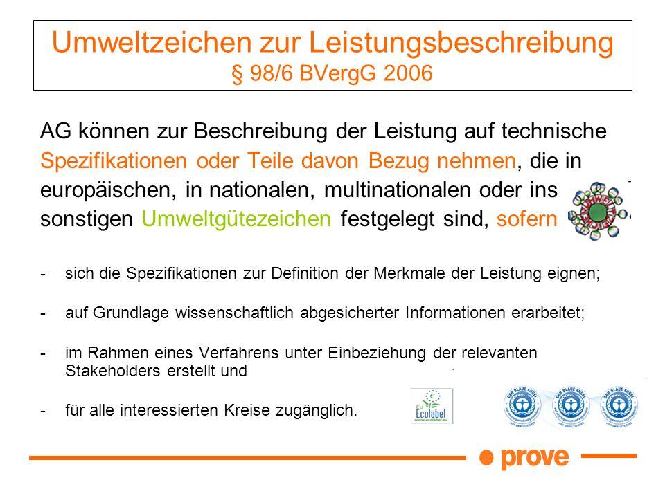 Umweltzeichen zur Leistungsbeschreibung § 98/6 BVergG 2006