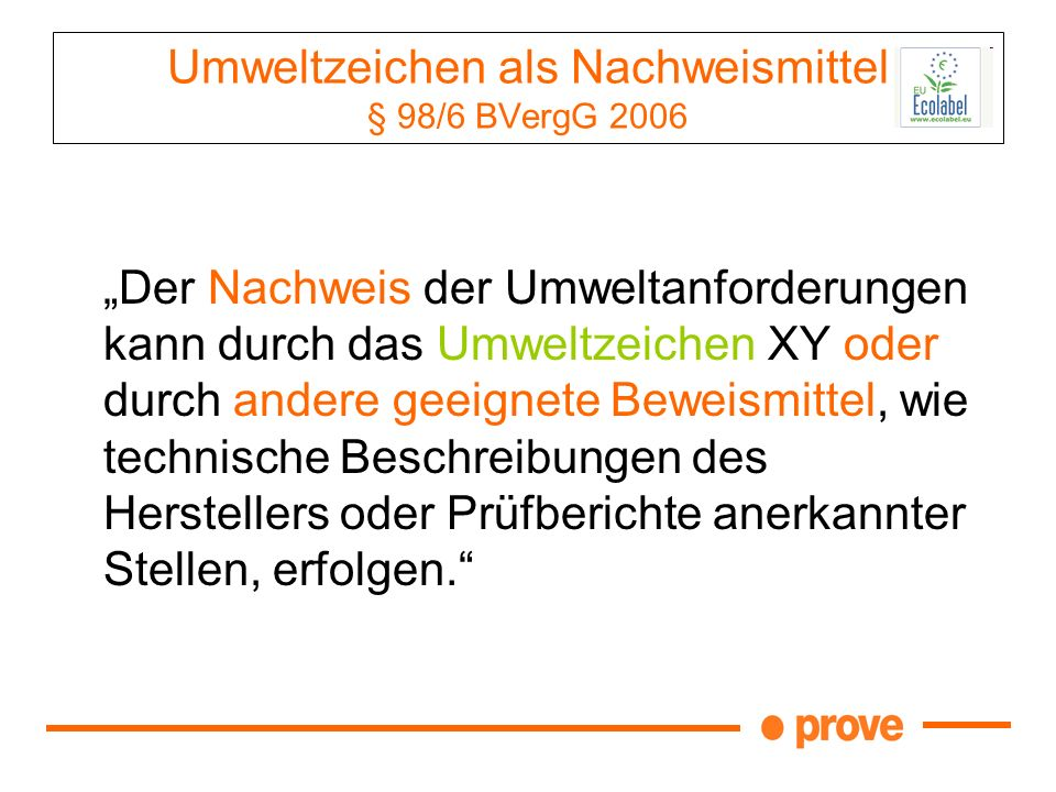 Umweltzeichen als Nachweismittel § 98/6 BVergG 2006