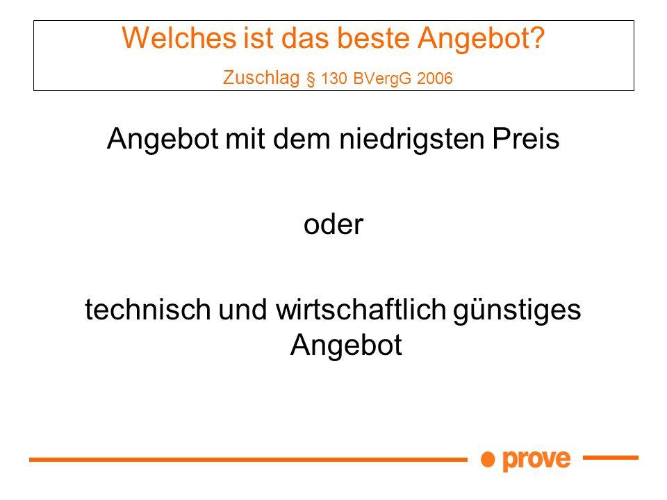 Welches ist das beste Angebot Zuschlag § 130 BVergG 2006