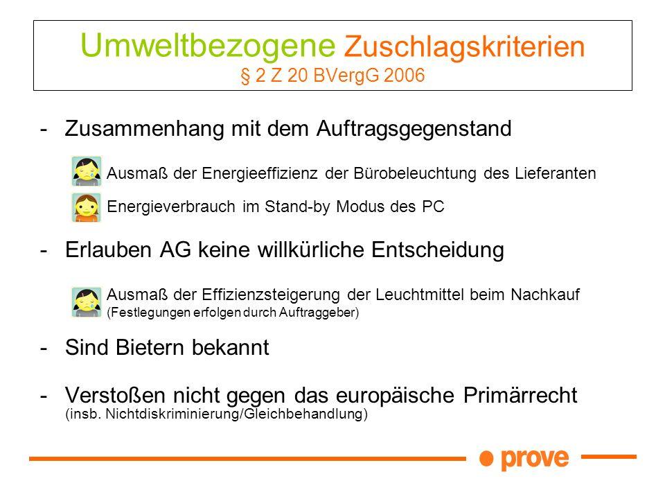 Umweltbezogene Zuschlagskriterien § 2 Z 20 BVergG 2006