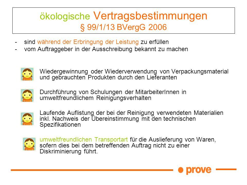 ökologische Vertragsbestimmungen § 99/1/13 BVergG 2006