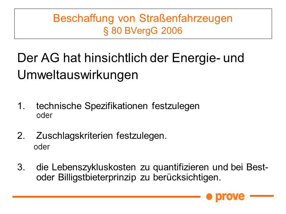 Beschaffung von Straßenfahrzeugen § 80 BVergG 2006