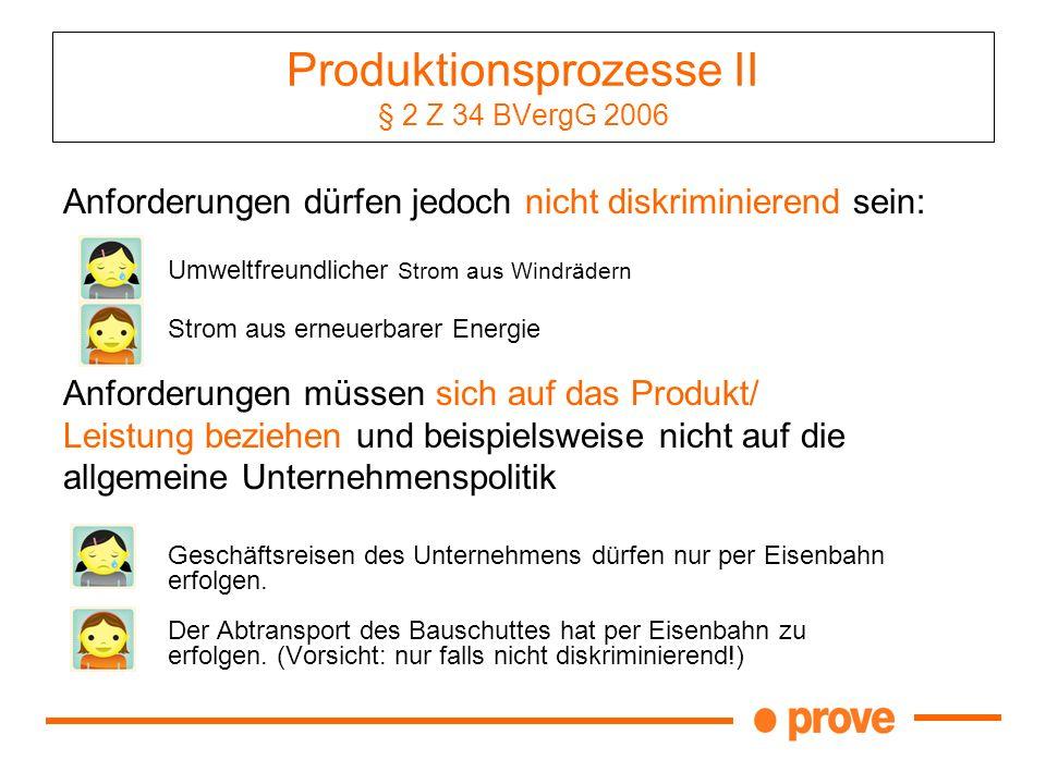 Produktionsprozesse II § 2 Z 34 BVergG 2006