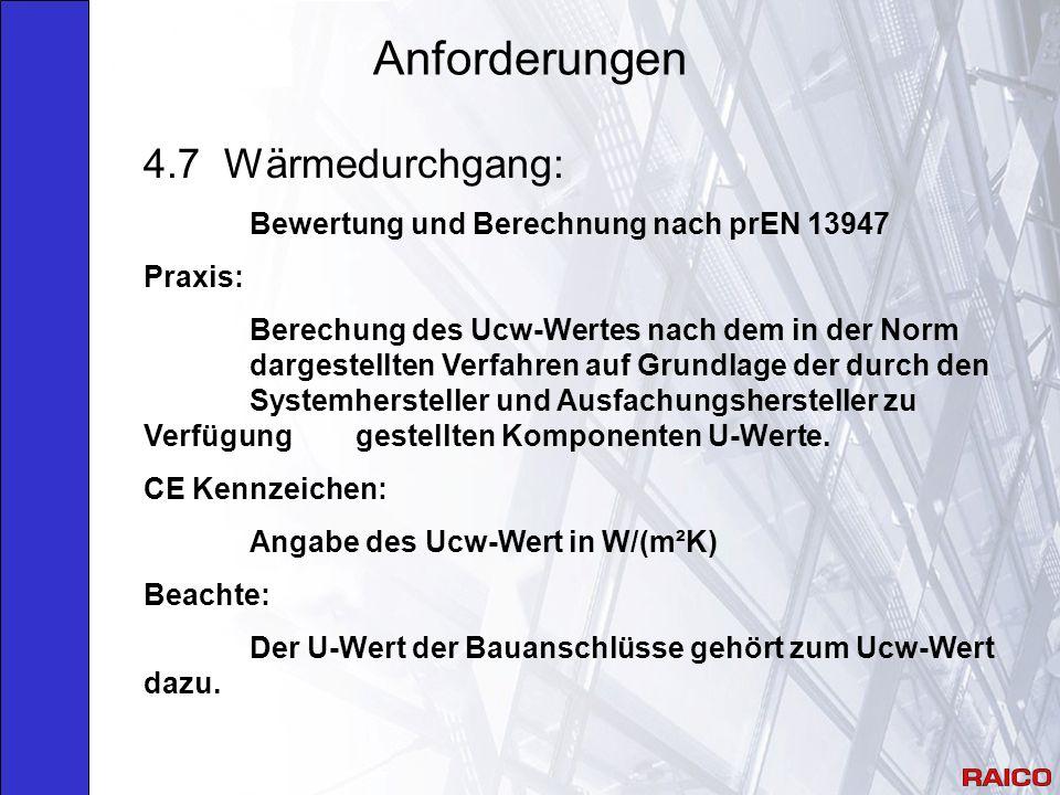 Anforderungen 4.7 Wärmedurchgang: