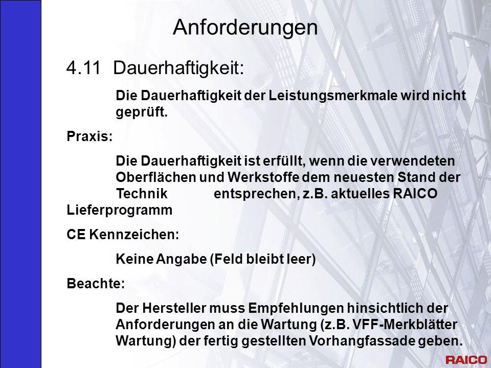 Anforderungen 4.11 Dauerhaftigkeit: