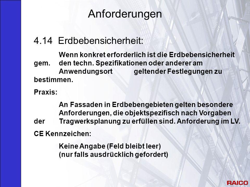 Anforderungen 4.14 Erdbebensicherheit: