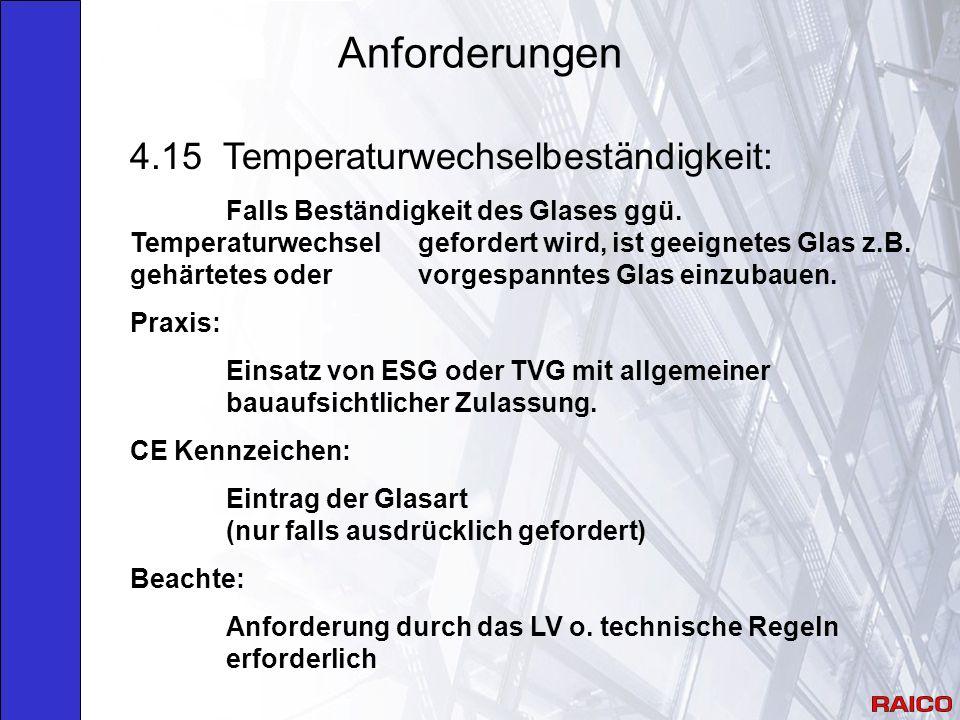 Anforderungen 4.15 Temperaturwechselbeständigkeit: