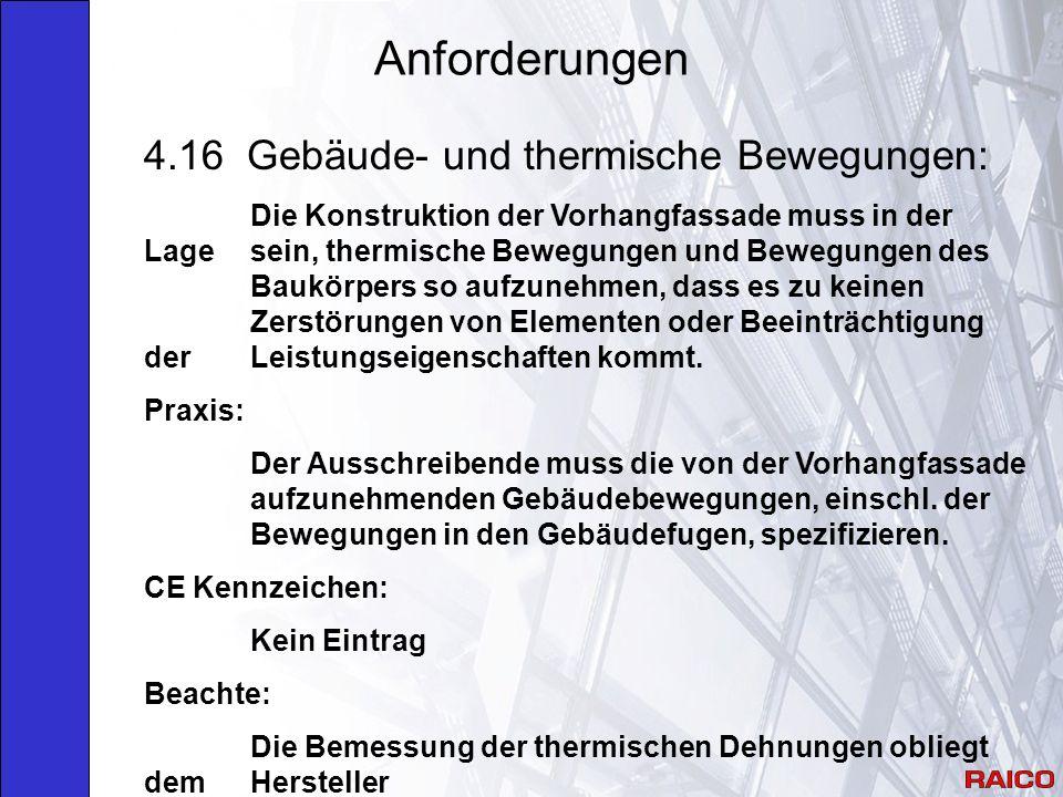 Anforderungen 4.16 Gebäude- und thermische Bewegungen:
