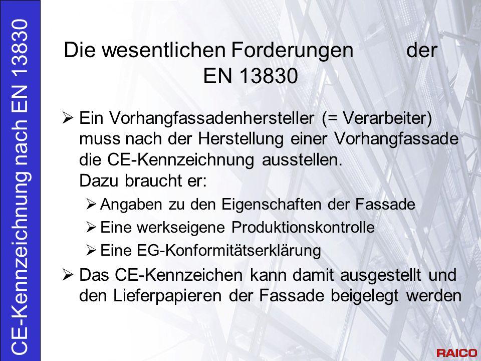 Die wesentlichen Forderungen der EN 13830