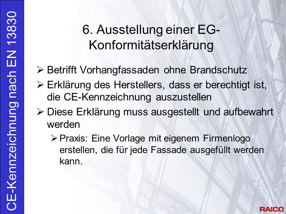 6. Ausstellung einer EG-Konformitätserklärung