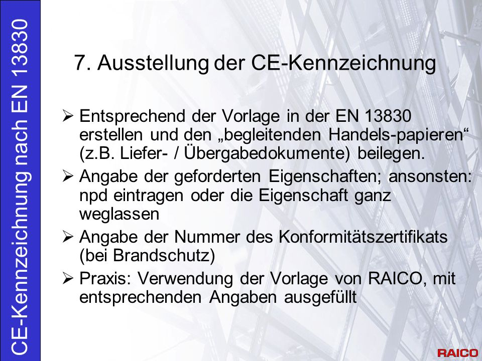 7. Ausstellung der CE-Kennzeichnung