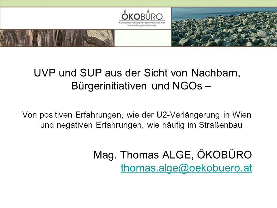 UVP und SUP aus der Sicht von Nachbarn, Bürgerinitiativen und NGOs –