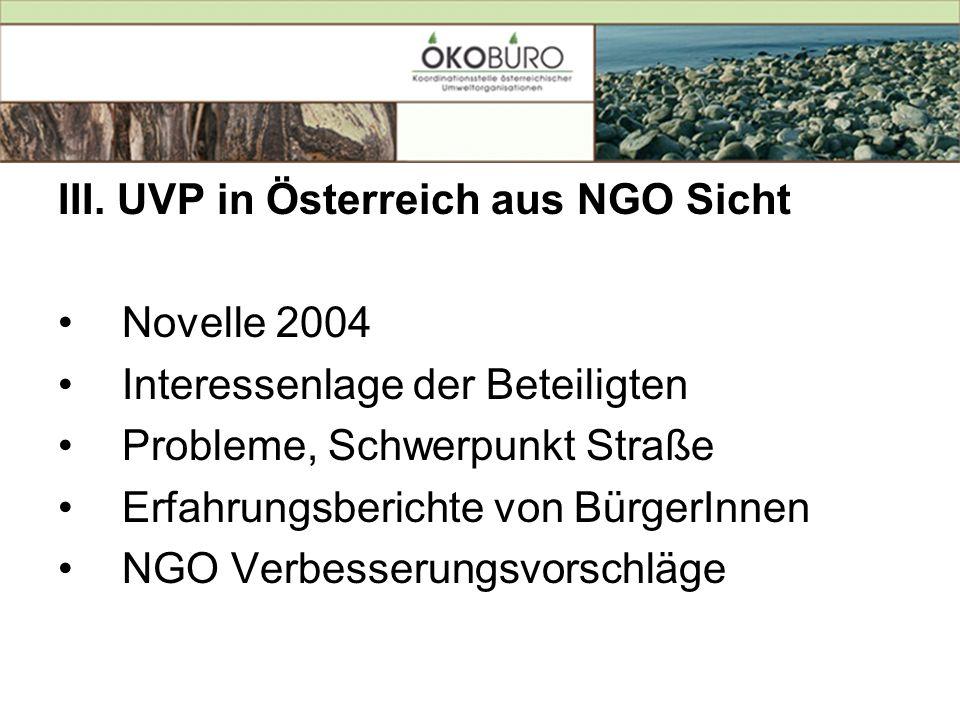 III. UVP in Österreich aus NGO Sicht