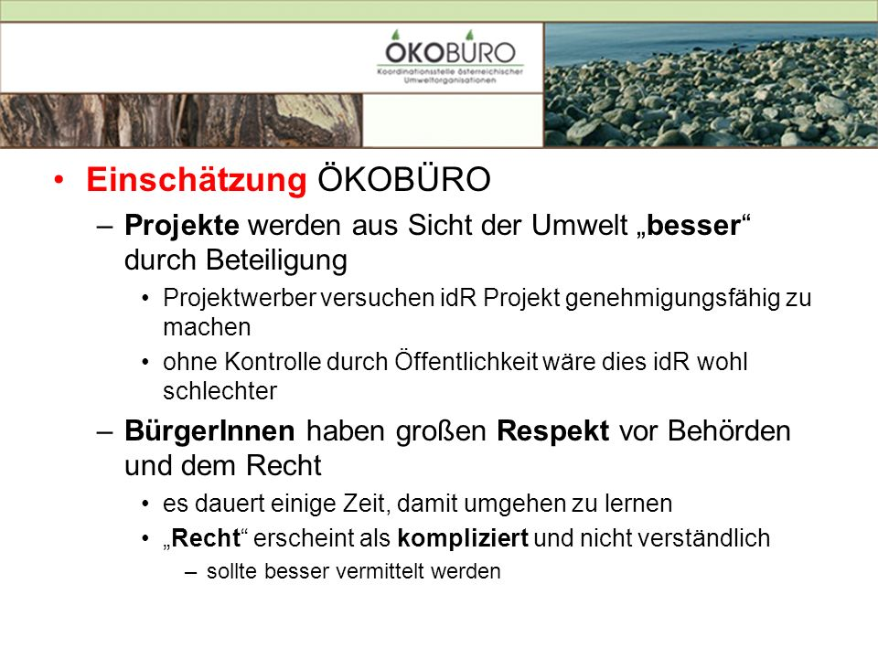 """Einschätzung ÖKOBÜRO Projekte werden aus Sicht der Umwelt """"besser durch Beteiligung."""