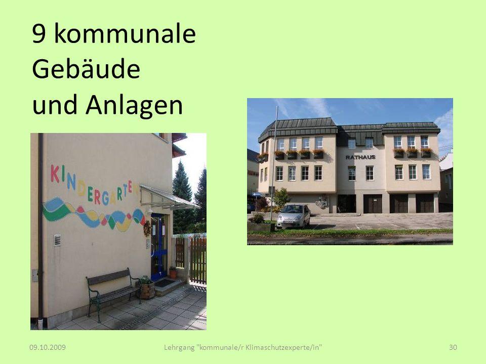 9 kommunale Gebäude und Anlagen