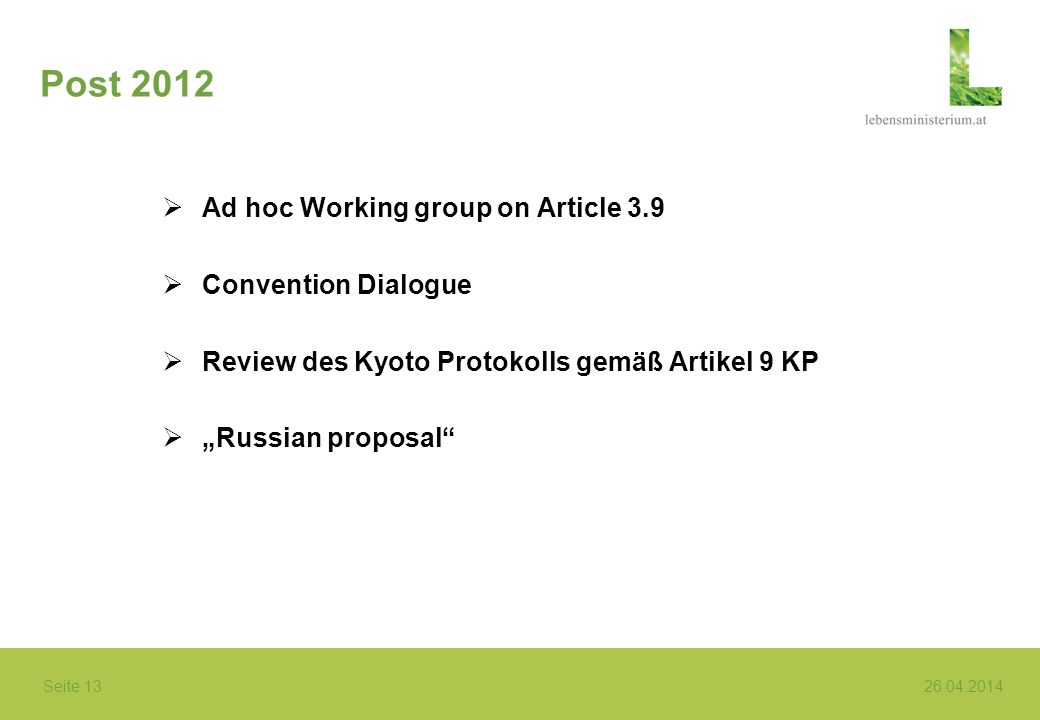 Post 2012 Ad hoc Working group on Article 3.9 Convention Dialogue