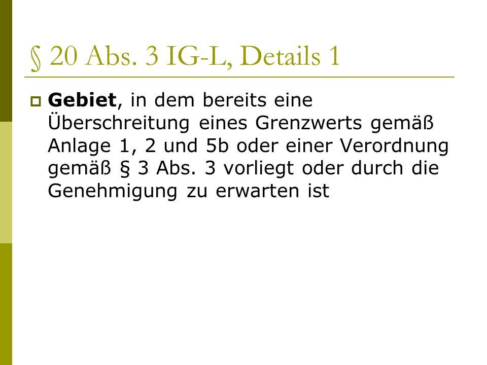 § 20 Abs. 3 IG-L, Details 1
