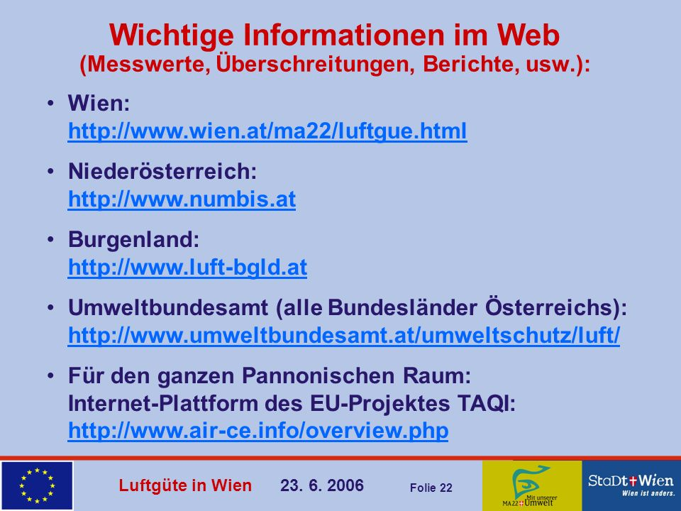 Wichtige Informationen im Web (Messwerte, Überschreitungen, Berichte, usw.):