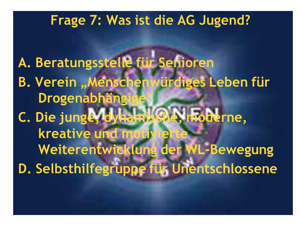 Frage 7: Was ist die AG Jugend
