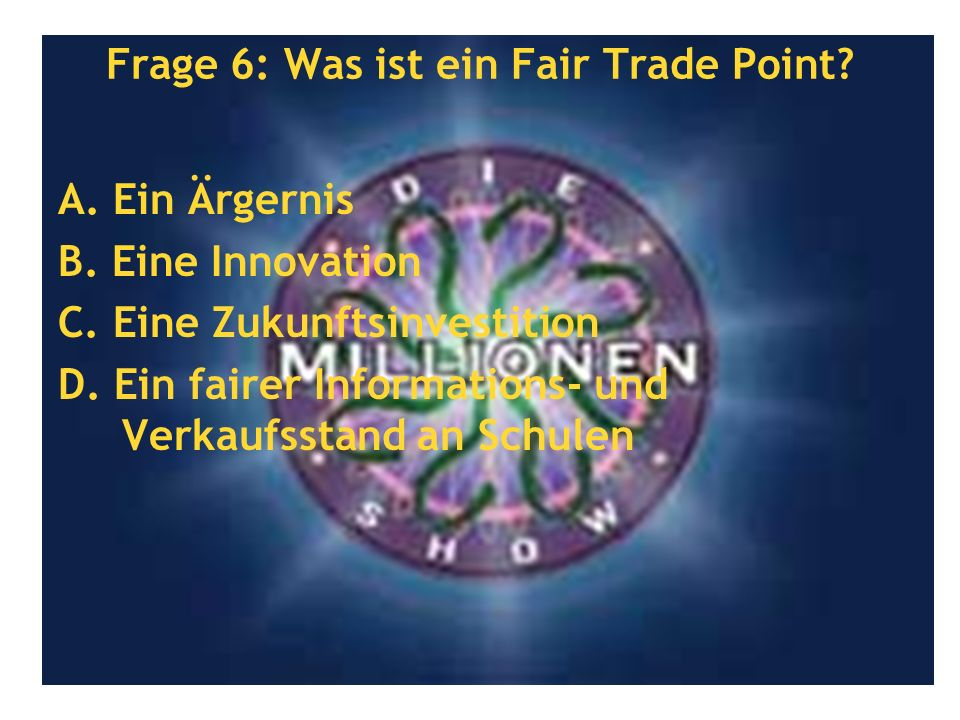 Frage 6: Was ist ein Fair Trade Point