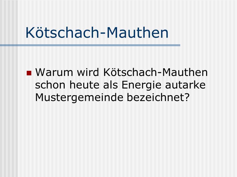 Kötschach-Mauthen Warum wird Kötschach-Mauthen schon heute als Energie autarke Mustergemeinde bezeichnet