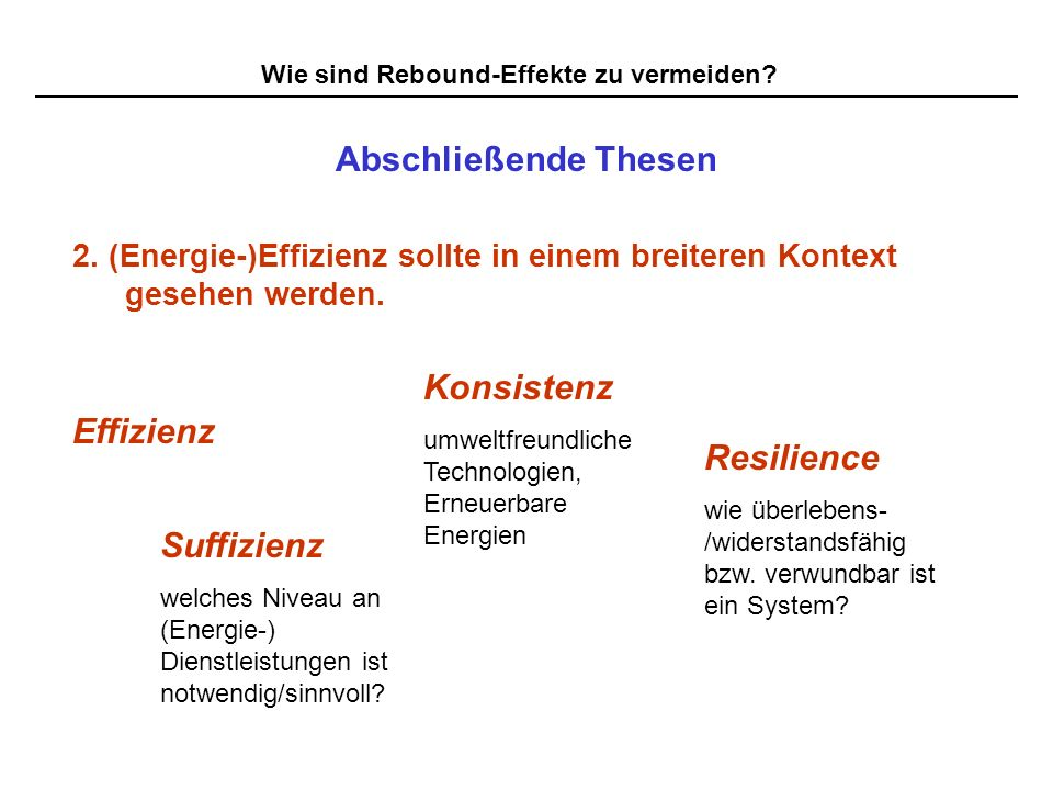 Abschließende Thesen Konsistenz Effizienz Resilience Suffizienz