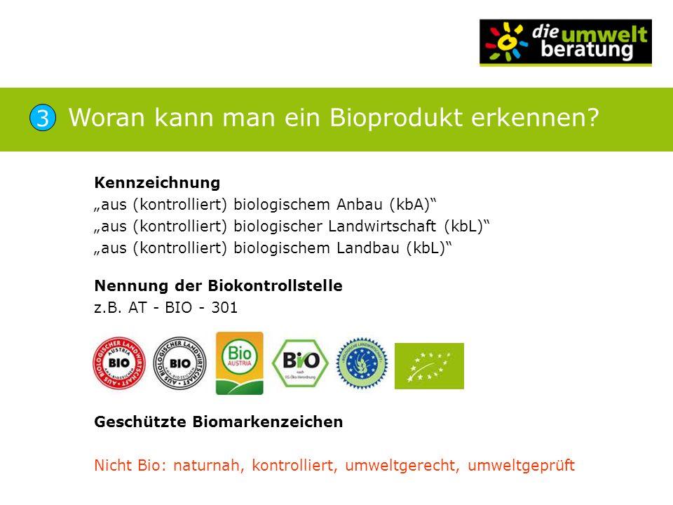 Woran kann man ein Bioprodukt erkennen