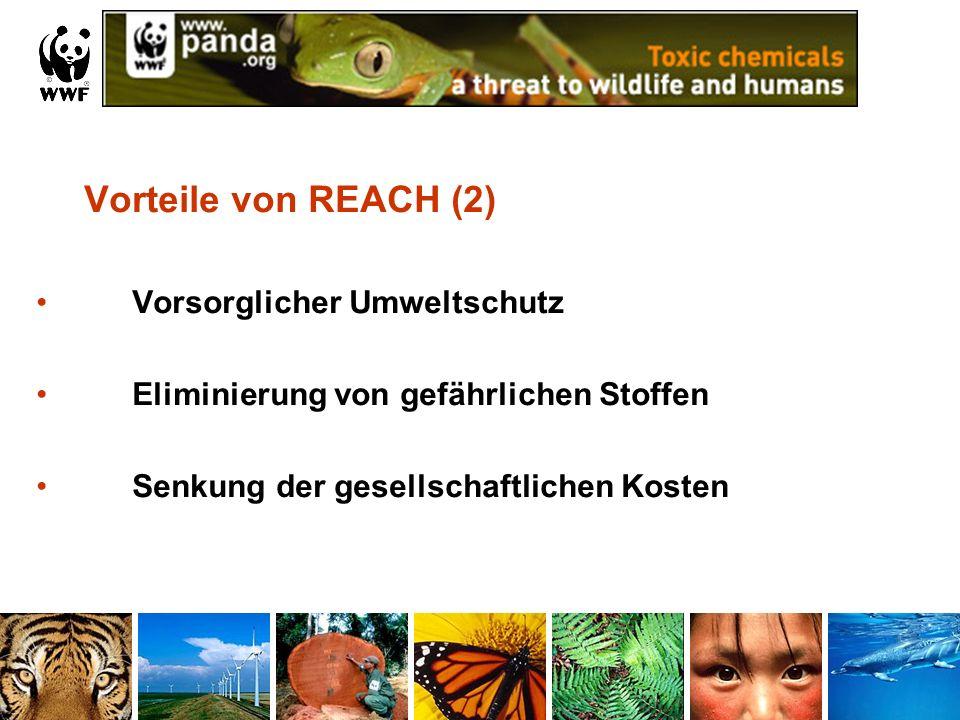 Vorteile von REACH (2) Vorsorglicher Umweltschutz