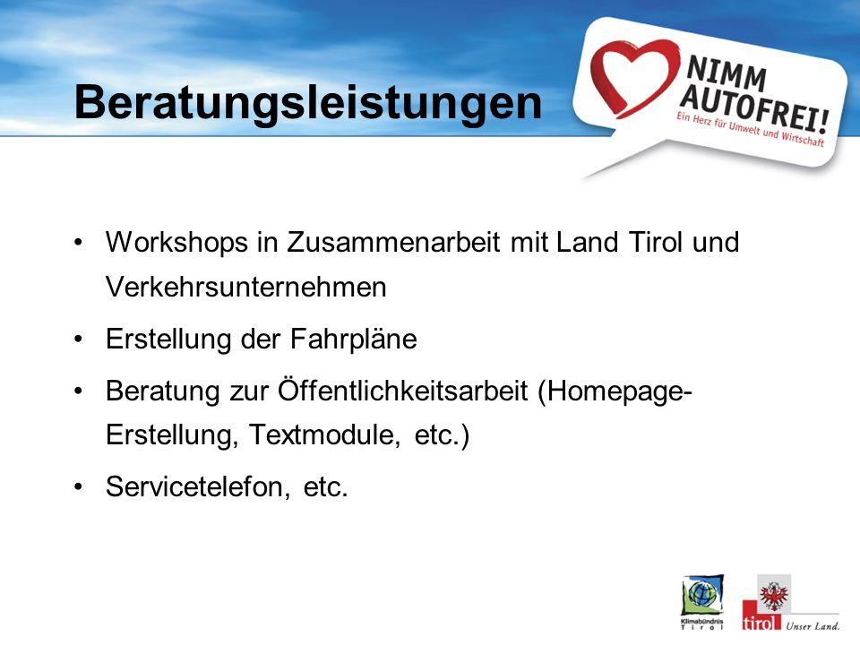 Beratungsleistungen Workshops in Zusammenarbeit mit Land Tirol und Verkehrsunternehmen. Erstellung der Fahrpläne.