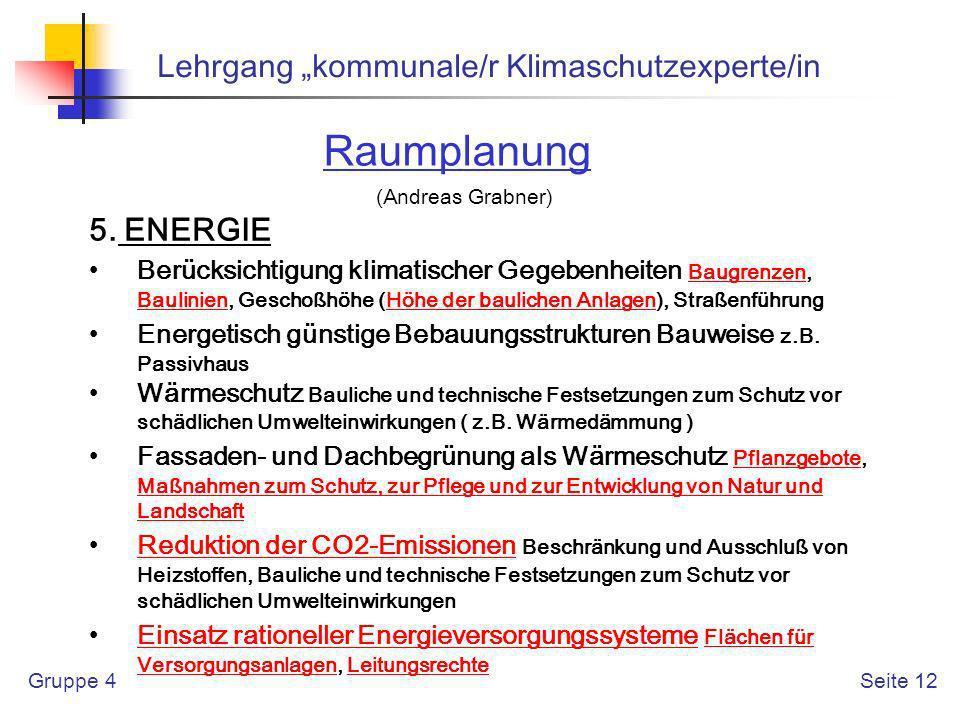 """Raumplanung Lehrgang """"kommunale/r Klimaschutzexperte/in 5. ENERGIE"""