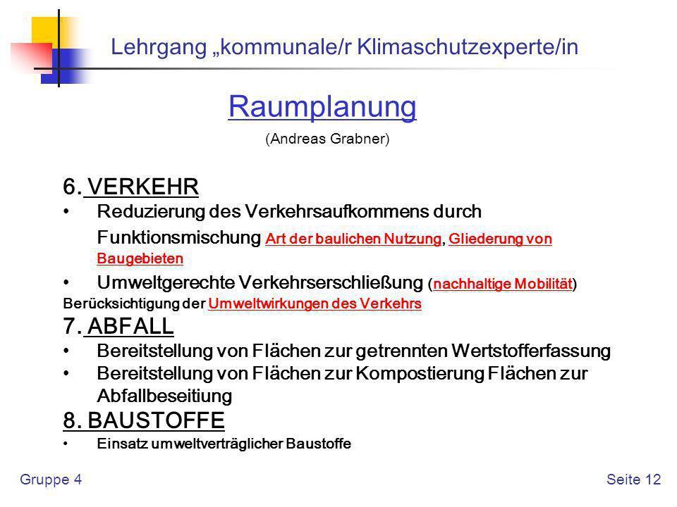 "Raumplanung Lehrgang ""kommunale/r Klimaschutzexperte/in 6. VERKEHR"